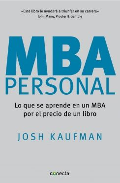 MBA Personal (Josh Kaufman) | Books Worth Reading | Libros