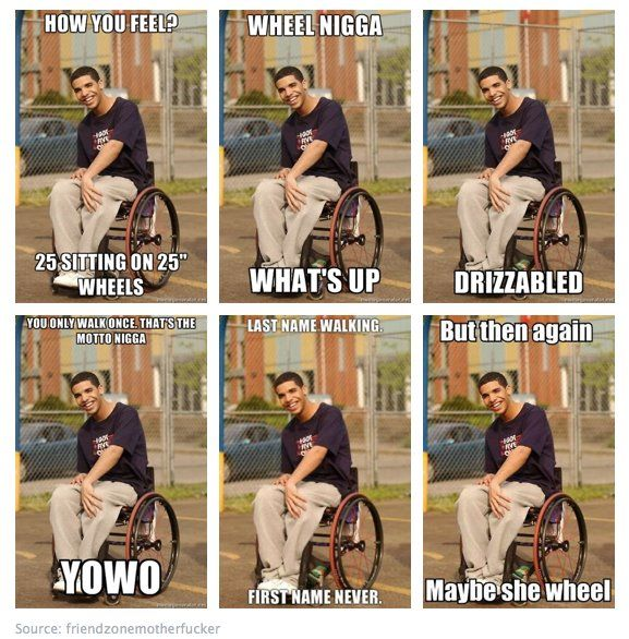 wheelchair jimmy meme parsons chair slipcover patterns saw this and just had to pin it lol smh drake his antics really dude