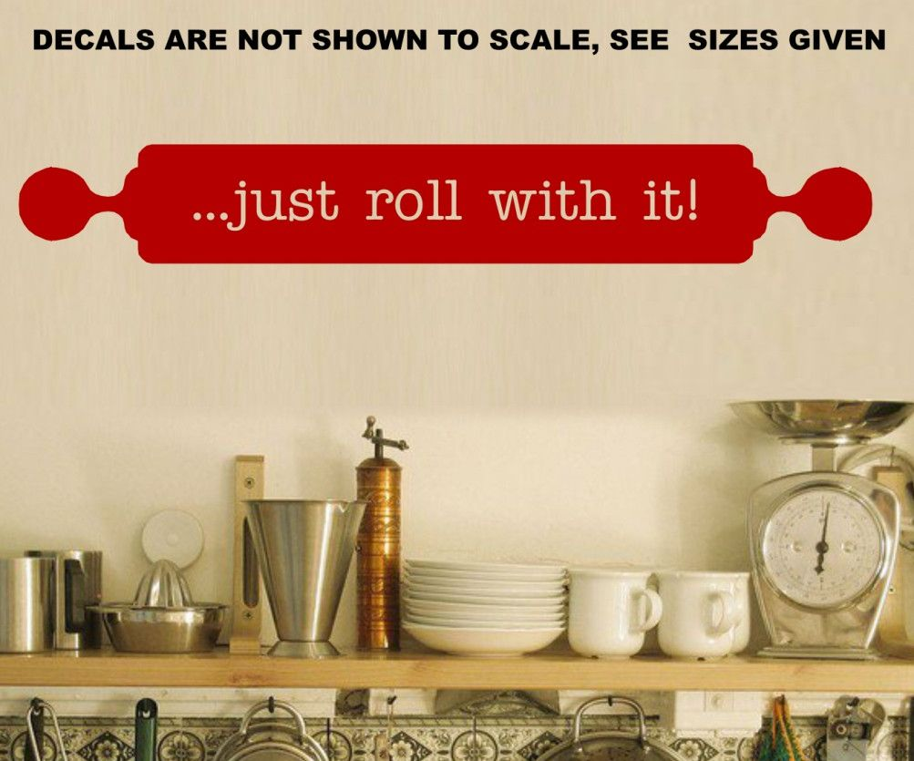 Just roll with it kitchen wall art sticker med vinyl decal