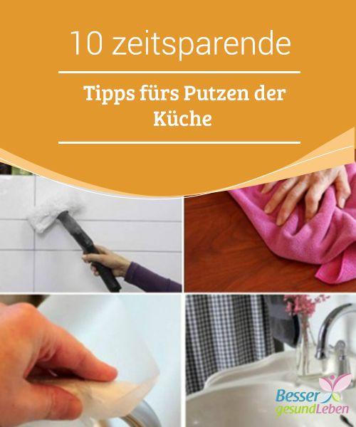 10 zeitsparende #Tipps fürs Putzen der Küche #Putzen ist nicht ...