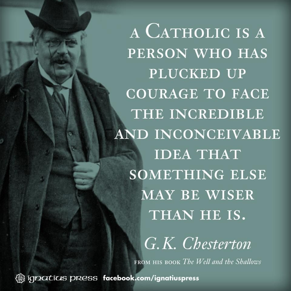 Gk Chesterton Quotes On The Catholic Church. QuotesGram