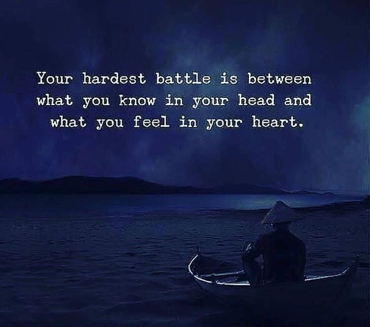 The Heart And Mind Battle Quotes About Life And Love Quotes
