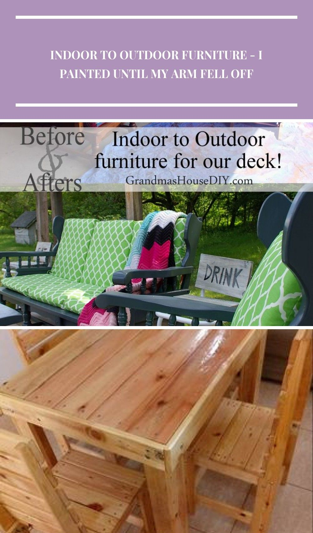 Converting Indoor Wooden Furniture To Outdoor Furniture For Our