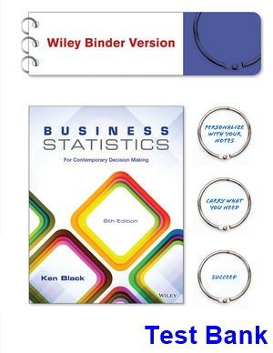 Business statistics for contemporary decision making 8th edition business statistics for contemporary decision making 8th edition black test bank test bank solutions fandeluxe Image collections