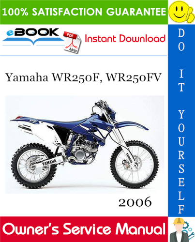2006 Yamaha Wr250f Wr250fv Motorcycle Owner S Service Manual In 2020 Yamaha Manual Motorcycle
