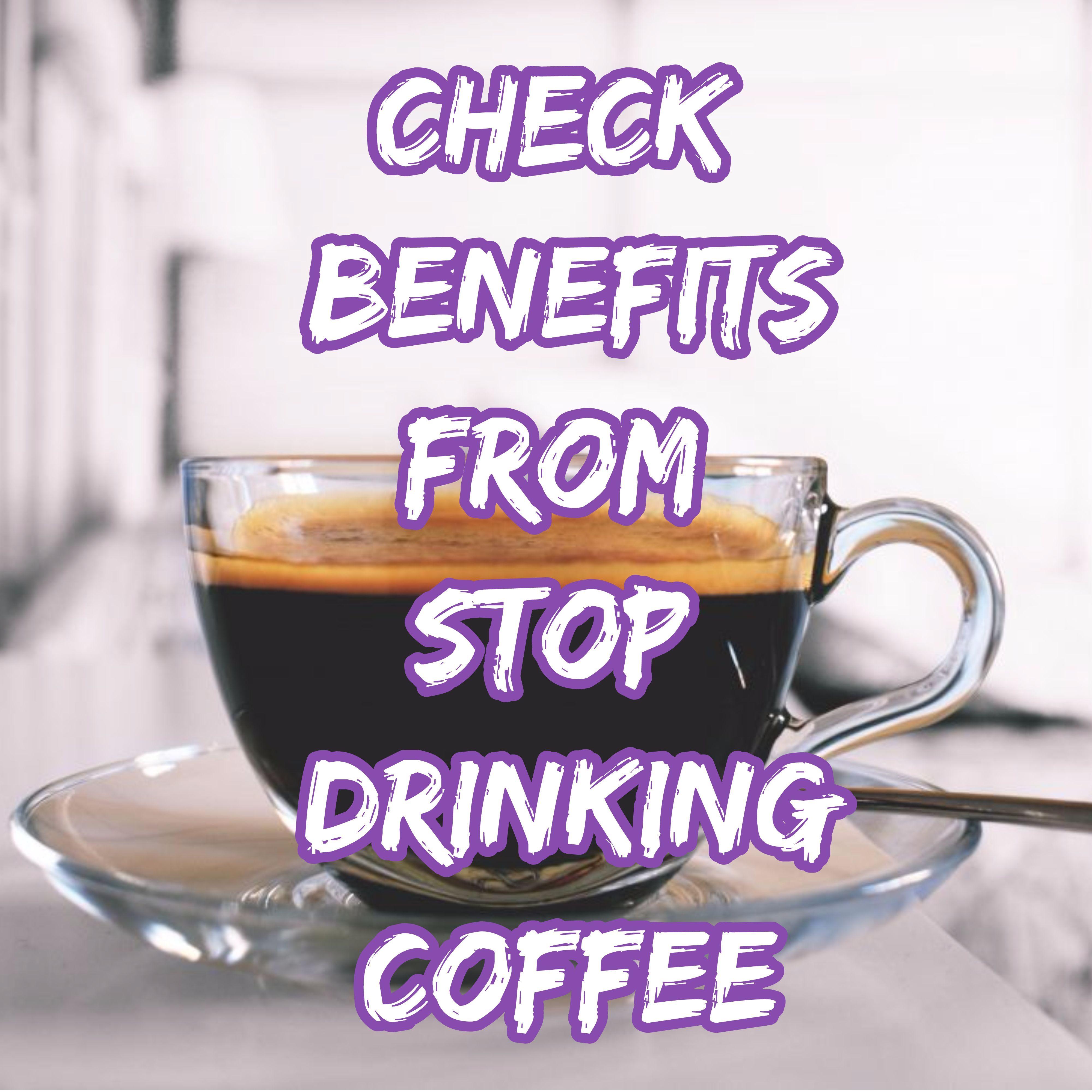 Caffeine Withdrawal What Happens If You Stop Drinking Coffee Health Healthy Life Health Fitness
