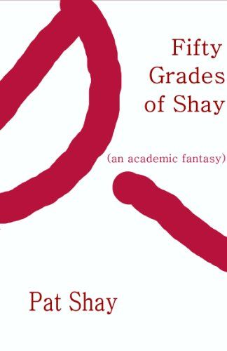Free Kindle Book For A Limited Time : Fifty Grades of Shay: an Academic Fantasy - In the late 1980s, a high school jock is on the verge of expulsion from his high-end prep school – when he comes under the spell of a mysterious tutor. She leads him on a scary, sensational voyage of self-discovery that brings him face to face with the thing that intimidates him most: his mind.This is a fun, upbeat parody that's just like E.L. James' book, and has everything you love about the original: - All…