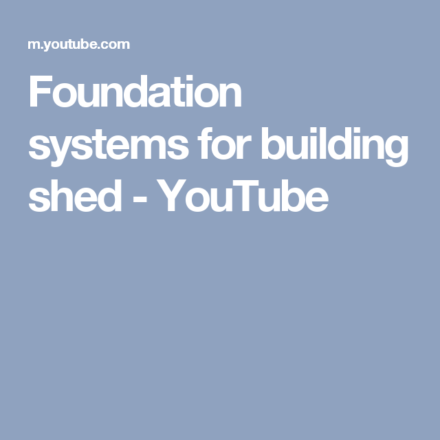 Foundation systems for building shed - YouTube