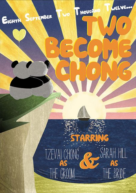 Two Become Chong - our wedding poster designed by Adam Fellows :)