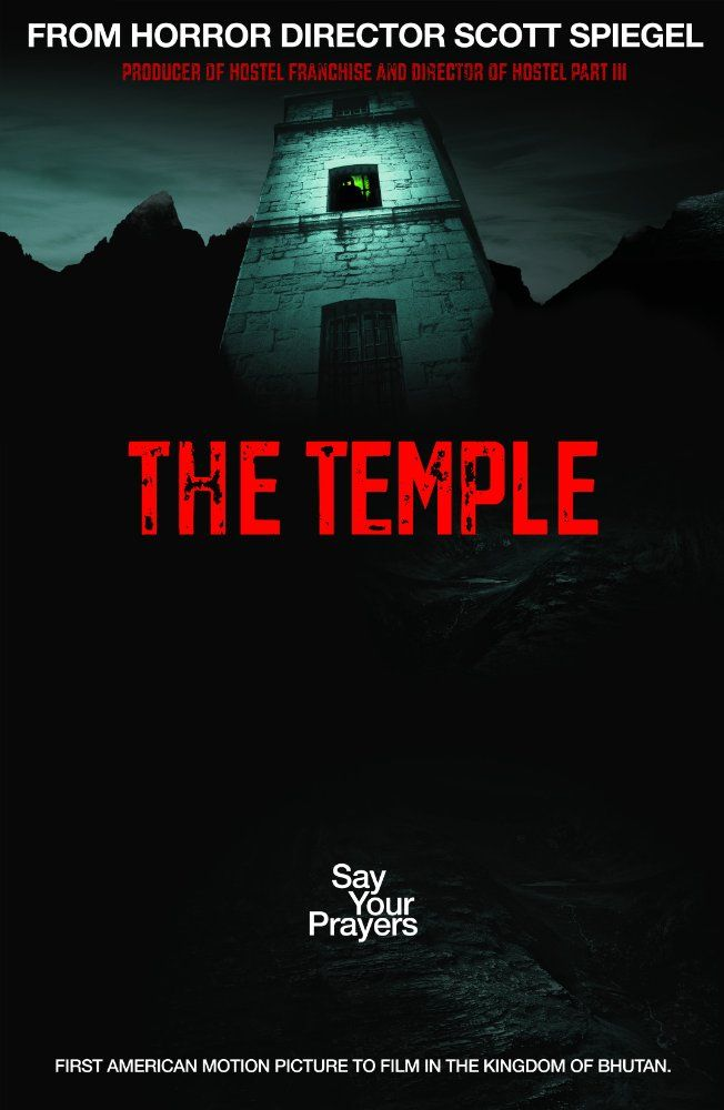 Say your prayers' The Temple is a 2017 horror film directed by Scott