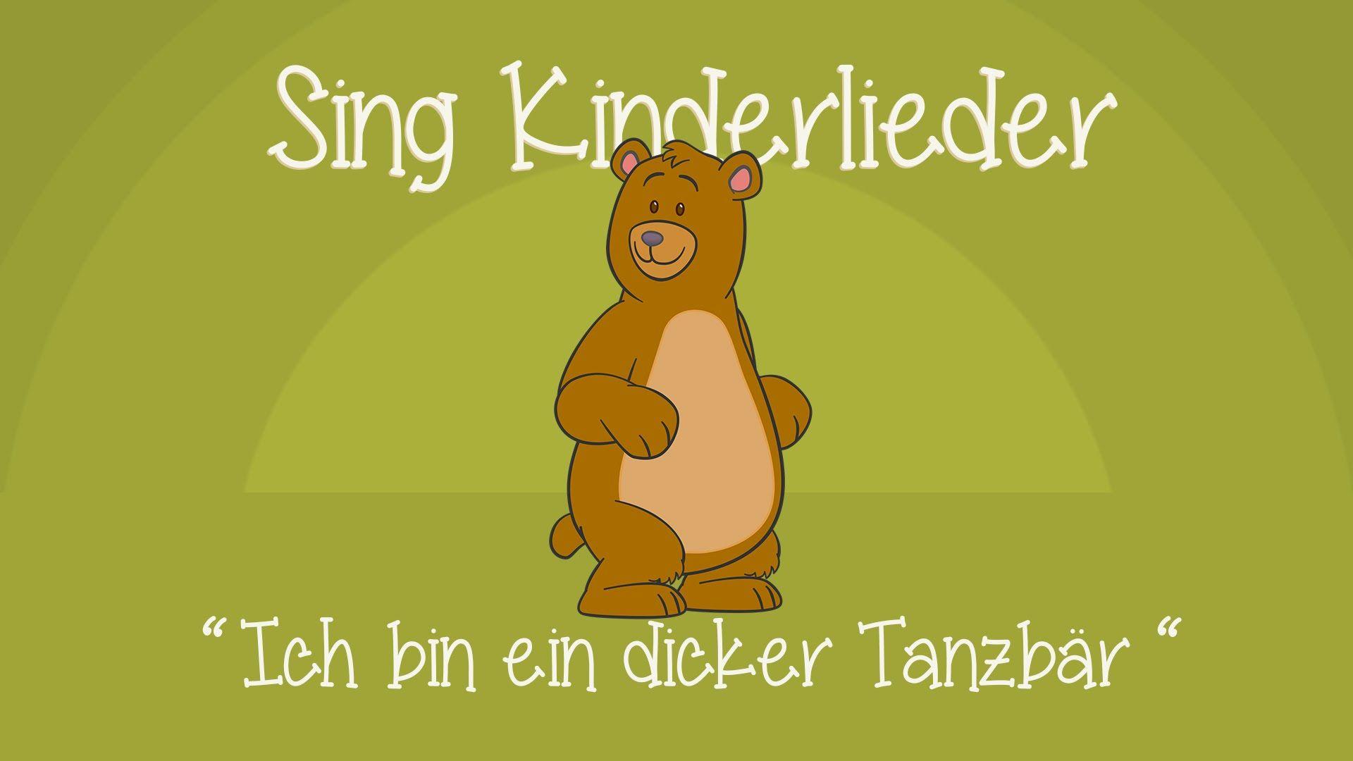 Ich bin ein dicker Tanzbär - Kinderlieder zum Mitsingen