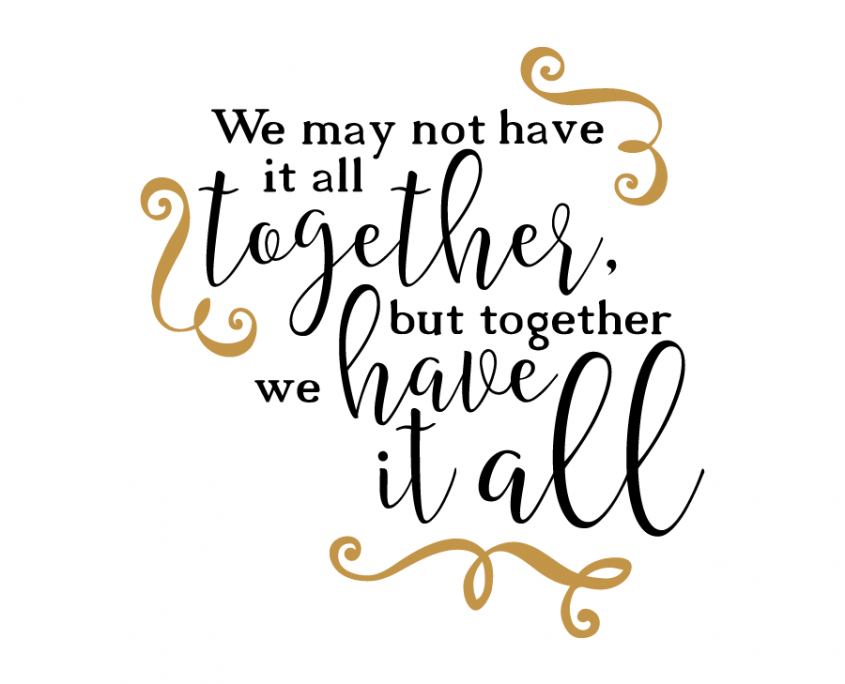 Download Free SVG cut file - We may not Have all Together   Cricut ...