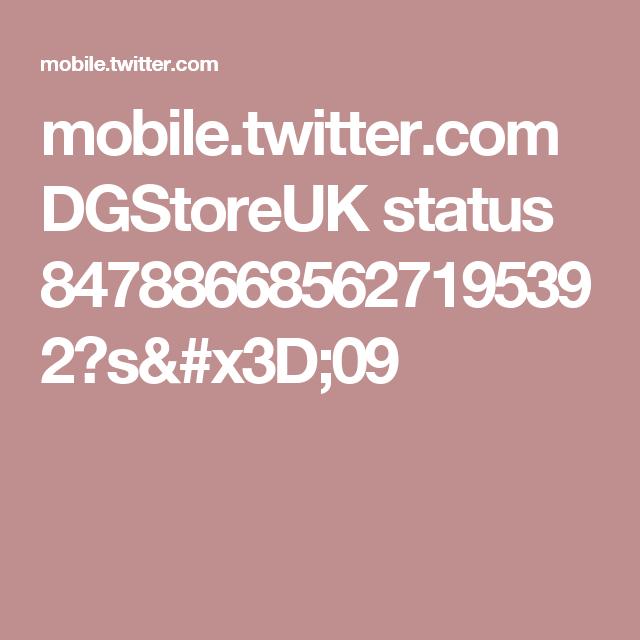 mobile.twitter.com DGStoreUK status 847886685627195392?s=09