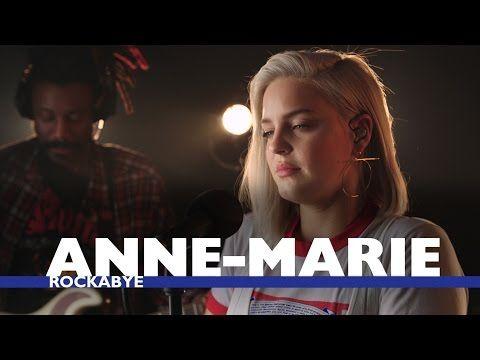 Anne Marie Rockabye Capital Session Youtube Musica Anne