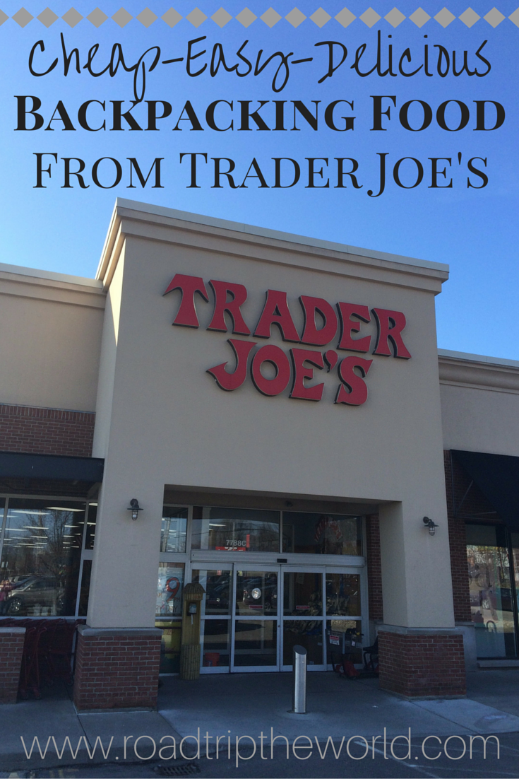 Trader Joe's Backpacking Food – Convenient and Delicious – Road Trip the Worl…