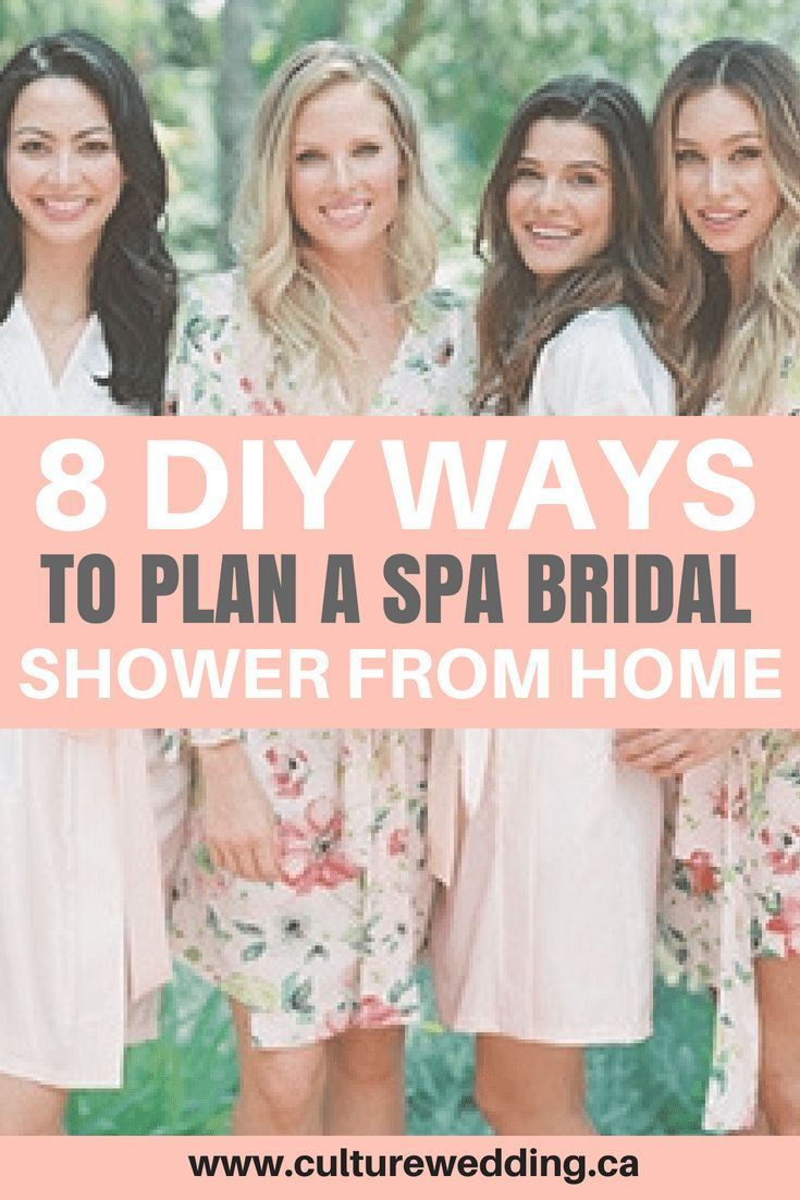 8 diy ways to plan a spa bridal shower from your home isnt it lovely pinterest bridal showers bridal showers and spa