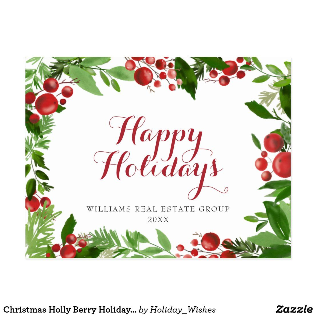 Christmas Holly Berry Holiday Corporate Greeting Postcard #zazzle #zazzlemade #christmas #newyear #customparty #partysupplies #custominvitation #invitations #holidaycards #customdecor #holidays #printondemand #customstationery #invitationtemplate #partyinvitation #partydecor #partydecorations #customgifts