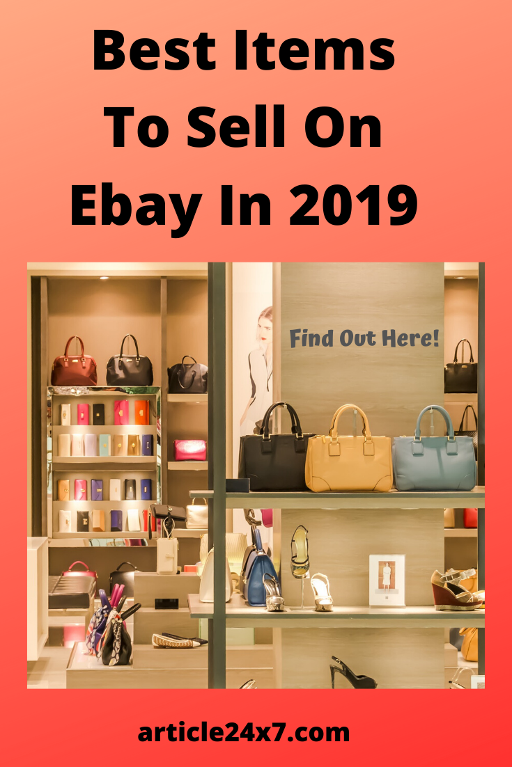Best Items To Sell On Ebay In 2019 Best Items To Sell On Ebay Ebay Best Selling Items Best Selling Items On Things To Sell Selling On Ebay Retail Arbitrage