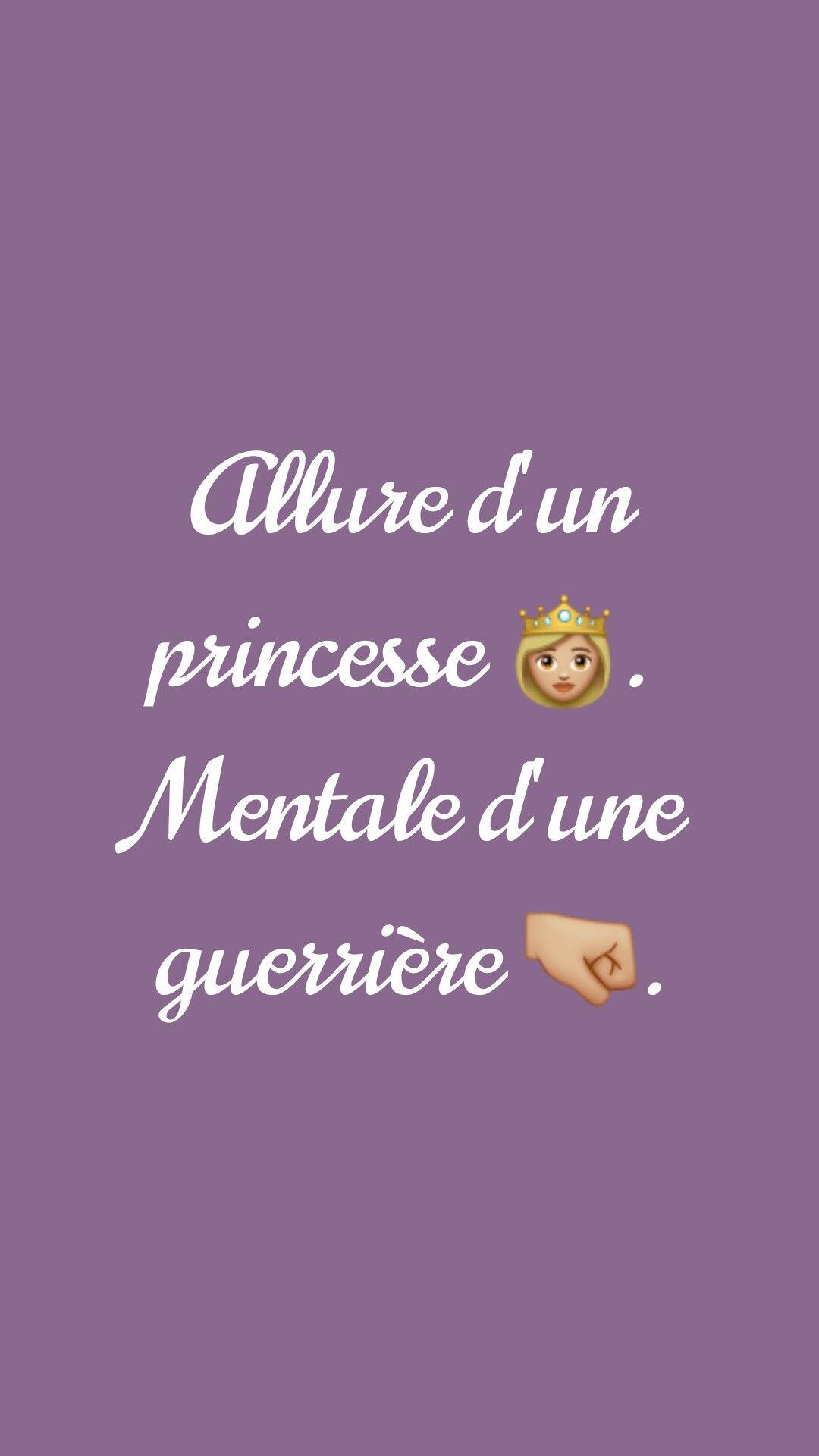 Allure D Une Princesse Mentale D Une Guerriere Belles Citations