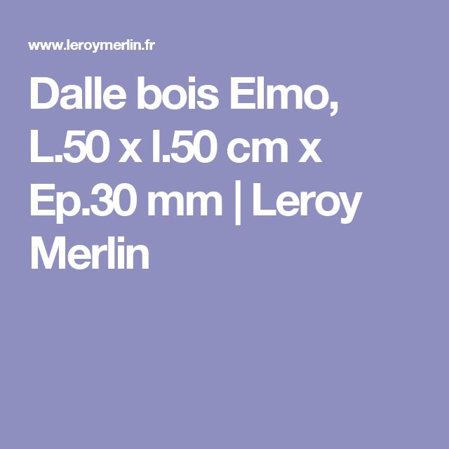 Dalle Bois Elmo L50 X L50 Cm X Ep30 Mm Leroy Merlin