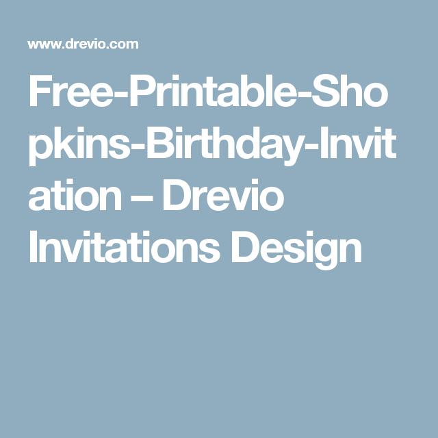 Free Printable Shopkins Birthday Invitation Drevio Invitations Design