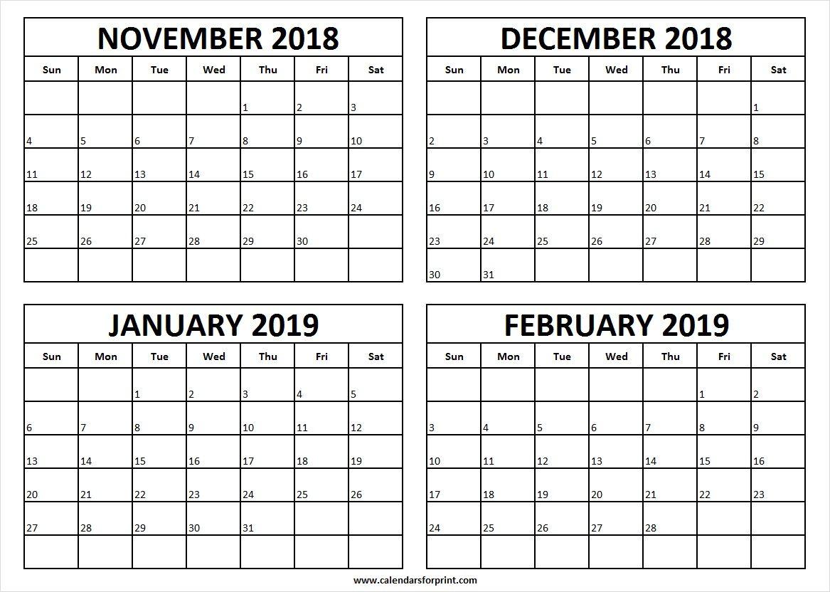 November 2018 To February 2019 Calendar Print Print Calendar