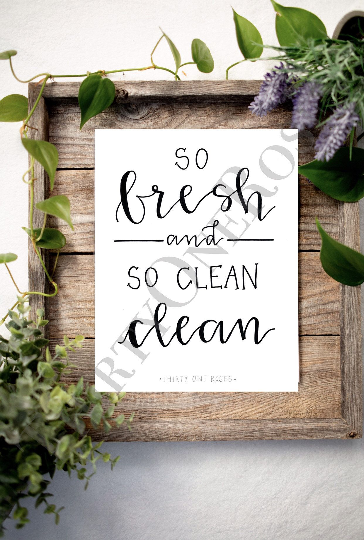 So Fresh So Clean Bathroom Or Laundry Decor Sign Print At Home Digital Download In 2020 Laundry Decor Fresh And Clean Hand Lettering