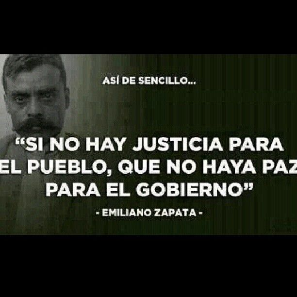 Emiliano Zapata Quotes New Emiliano Zapata Quotes Pinterest Peace Motivational And Wise