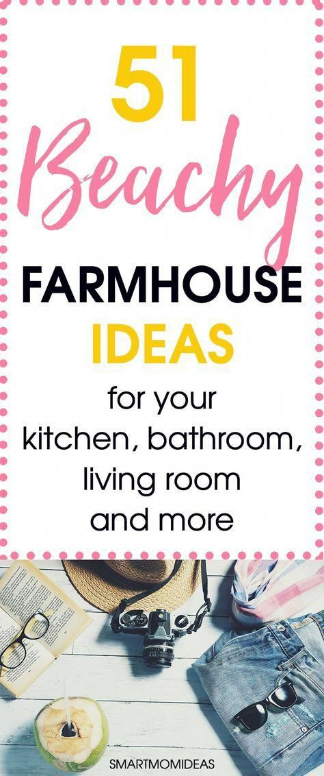 Photo of 51 Beachy Farmhouse Ideas | Smart Mom Ideas