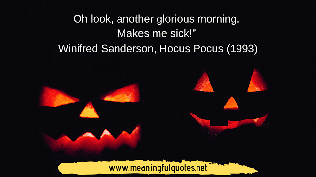 Famous Halloween Quotes And Sayings Halloween Quotes Halloween Quotes Funny Happy Halloween Quotes