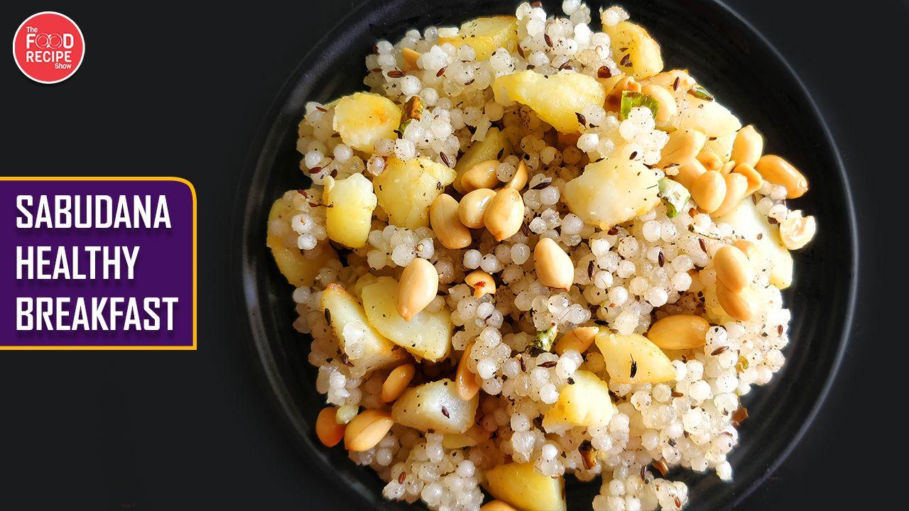 Sago Sabudana Khichdi Tasty And Healthy Breakfast Recipe In 2020 Recipes Healthy Breakfast Breakfast Recipes