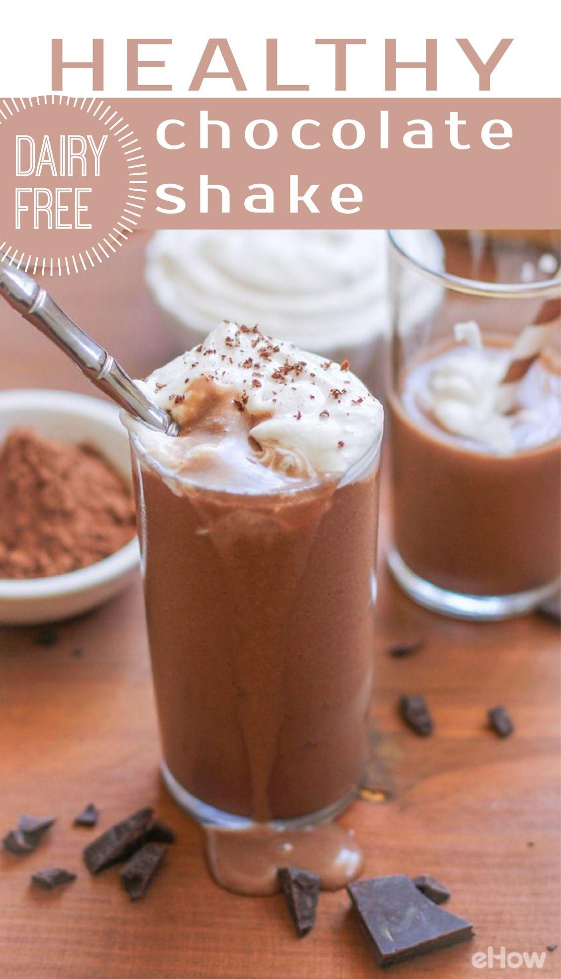 Healthy (Dairy-Free) Chocolate Shake Recipe | eHow.com #healthychocolateshakes