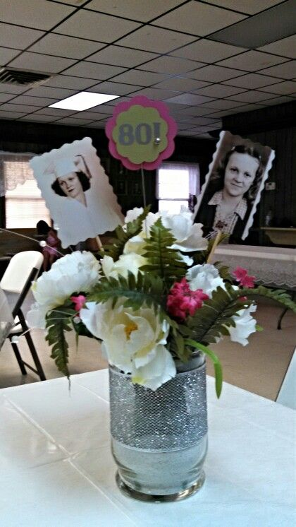 One Of Our Grandma S Centerpieces Foe Her Surprise 80th Birthd
