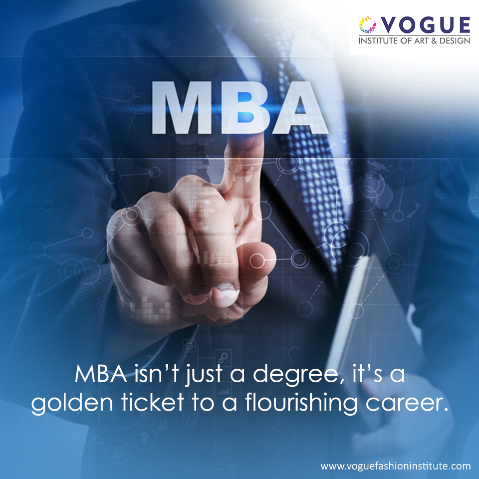 We Understand How Important Your Degree Can Be Complete Your Mba Specialization With Vogue Institute Of Art And Design To Be A Pa College Design Mba Job Roles