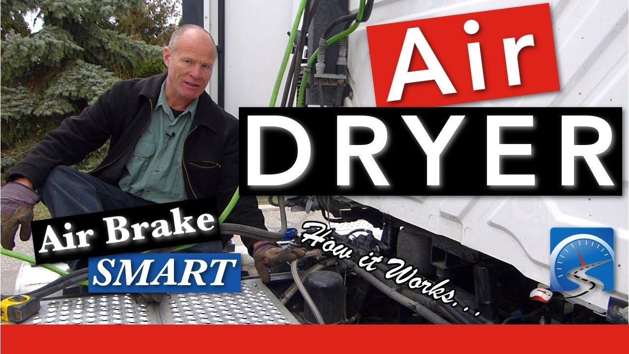 How the Air Dryer Works Air Brakes Smart (With images