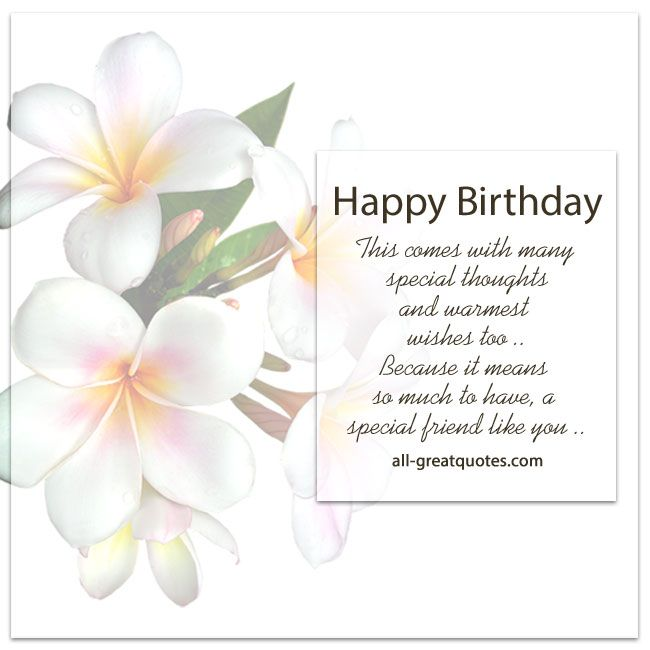 Birthday Wishes Quotes For A Special Person: Happy Birthday - A Special Friend Like You