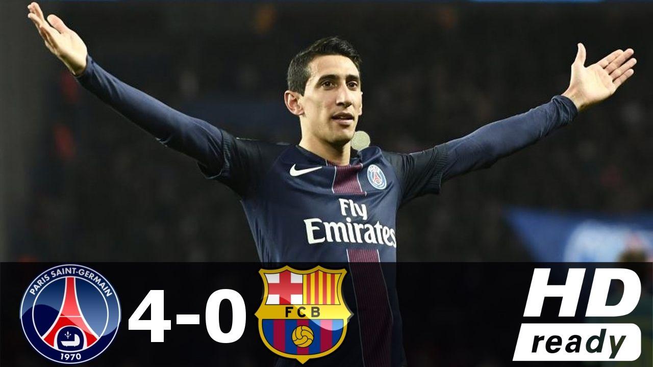 PSG vs Barcelona 4:0 2017 - All Goals & Extended ...