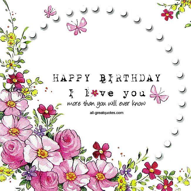 Happy Birthday I Love You Free Romantic Birthday Cards Romantic