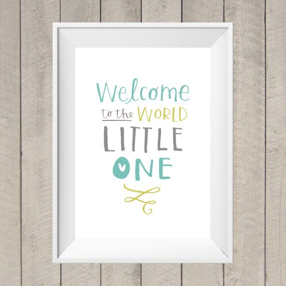 Welcome Baby Boy Quotes For Newborn: Welcome To The World Nursery Print Hand By TheGingerLlama