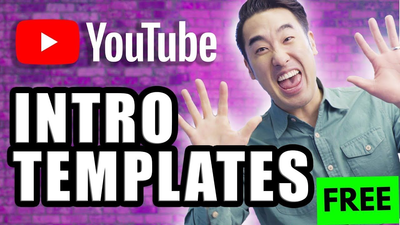 How to Make a YouTube Intro + 10 FREE YouTube Intro Templates