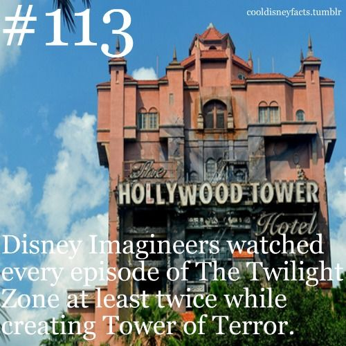 Disney Imagineers watched every episode of The Twilight Zone at least twice while creating the Tower of Terror  is part of Disney fun facts -