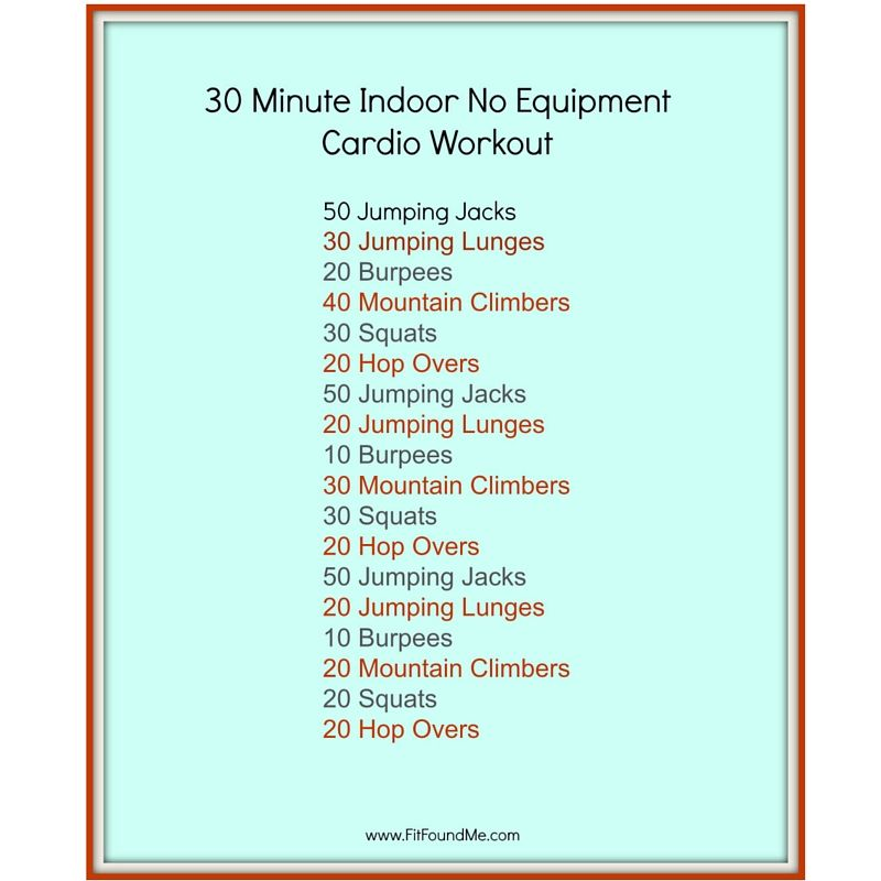 30 Minute Indoor No Equipment Cardio Workout Health And