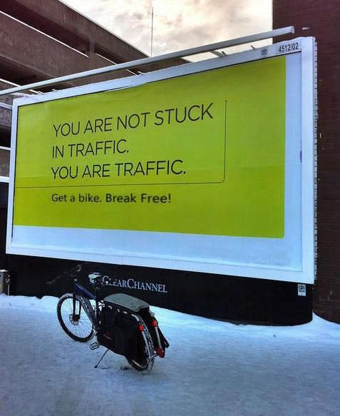 You´re not stuck in Traffic, you´re are traffic!