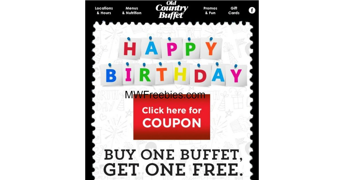 BOGO FREE Buffets @ Old Country Buffet For Your Birthday ...