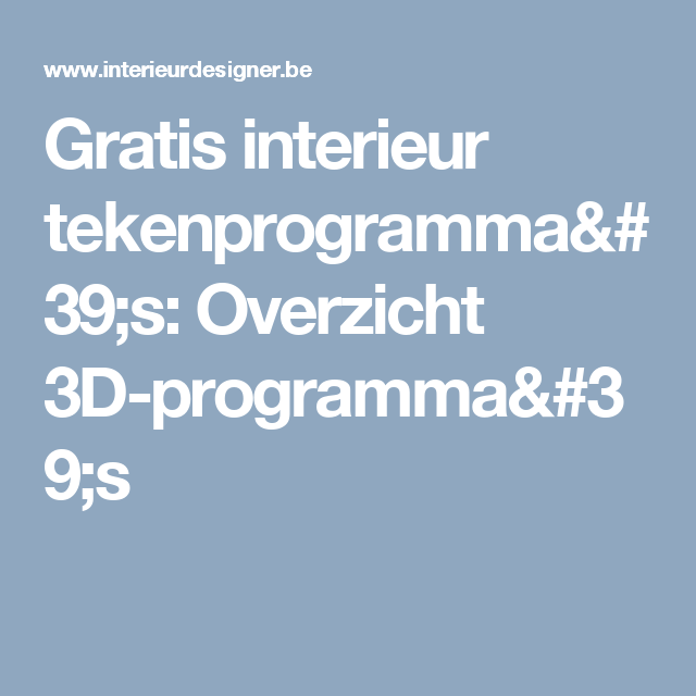 Gratis interieur tekenprogramma\'s: Overzicht 3D-programma\'s ...