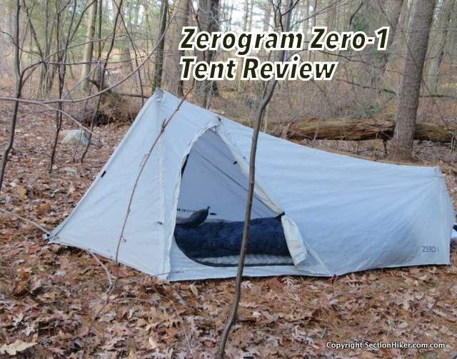 Zerogram Zero 1 Tent Review Tent Reviews Tent Tent Tarp
