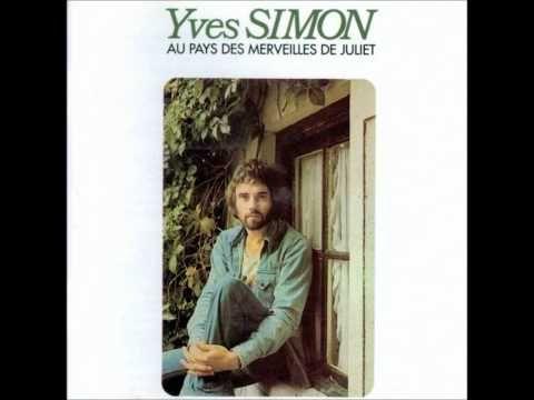 Yves Simon - Au pays des merveilles De Juliet. Grand prix de l'Académie du disque. The world of YS : http://www.yves-simon.com/