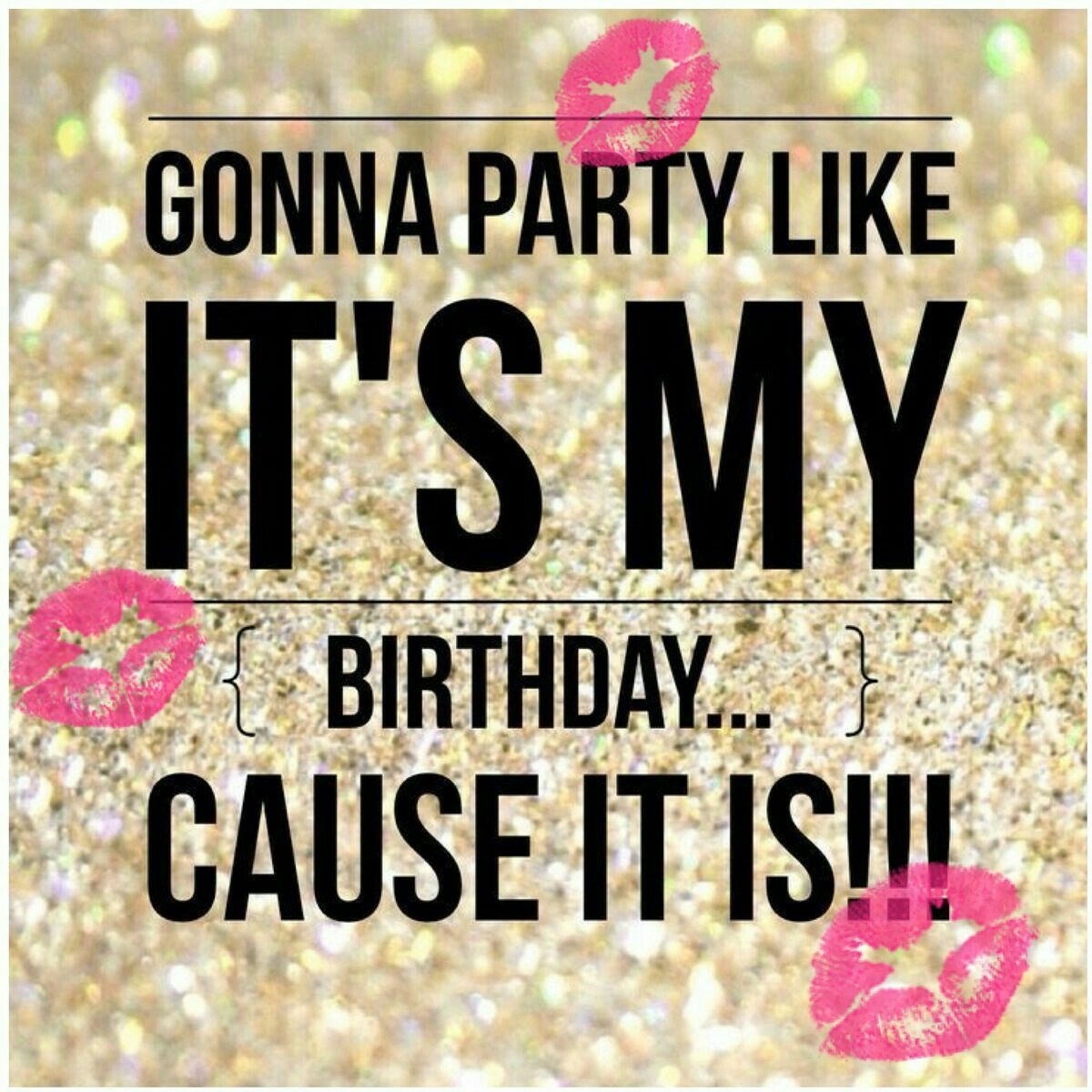 Pin By Cam Stockman On Screenshots Happy Birthday To Me Quotes Happy Birthday Quotes Birthday Quotes For Me