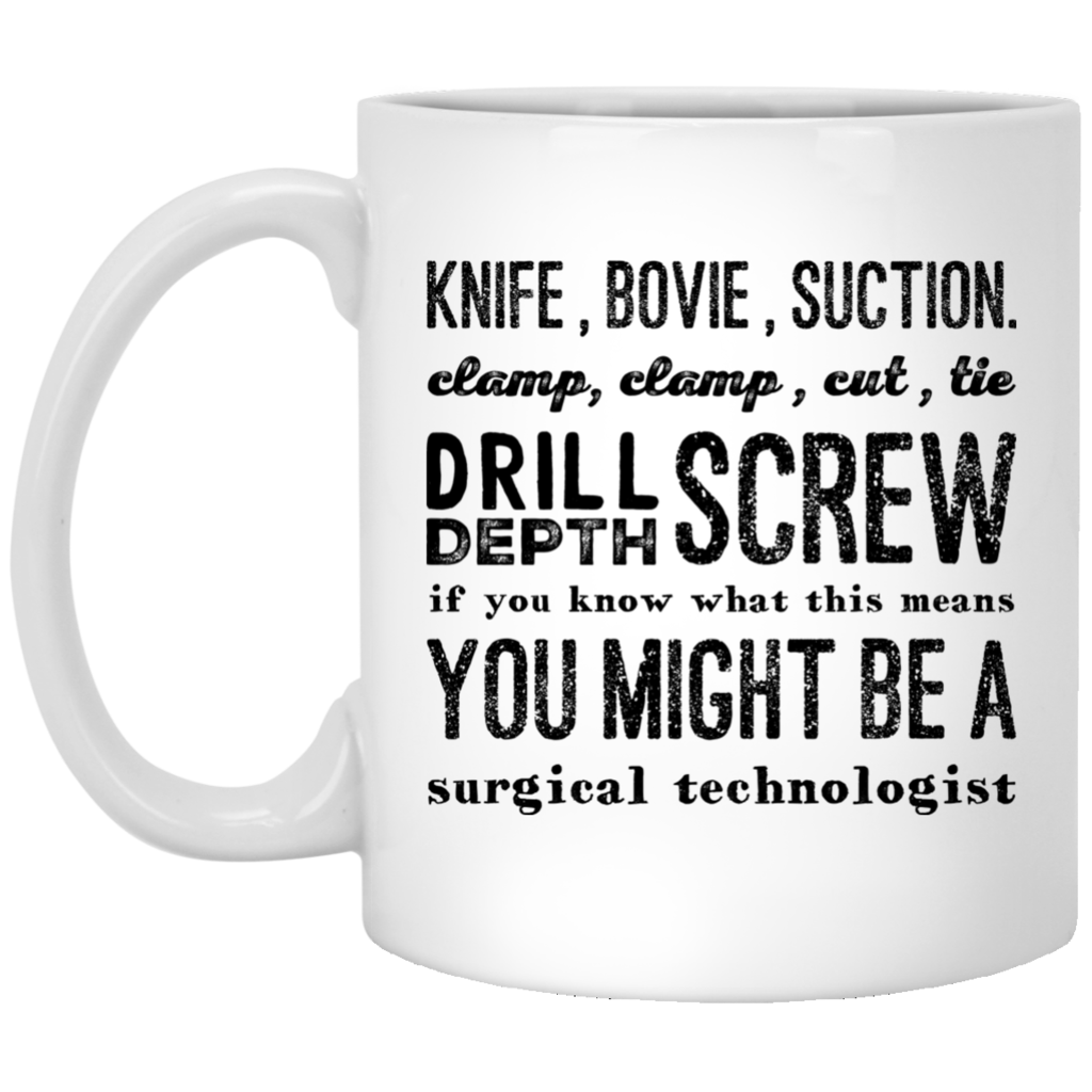 Knife Bovie Suction , You might be a Surgical Technologist Mug #surgicaltechnologist Knife Bovie Suction , You might be a Surgical Technologist Mug #surgicaltechnologist