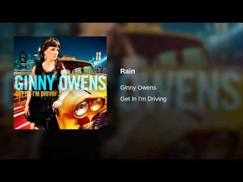 """""""Rain"""" - Ginny Owens"""